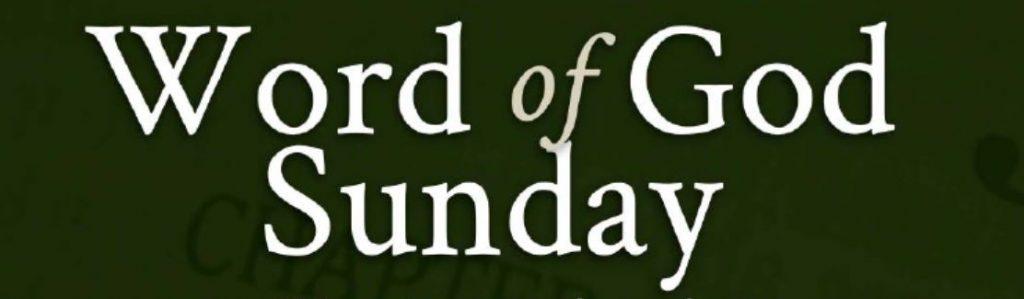 Word of God Sunday