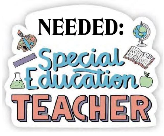 Special Education Teacher Needed